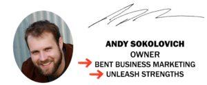 bentbusiness marketing, unleahstrengths, contact, sokolovich