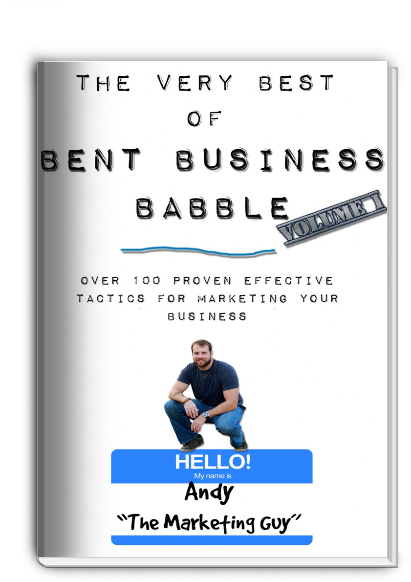 The Very Best of Bent Business Babble: Volume 1